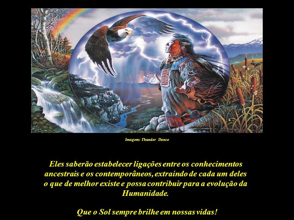 Que o Sol sempre brilhe em nossas vidas! Imagem: http://pemalodro.blogspot.com Esses heróis serão os responsáveis pela união de conceitos espirituais