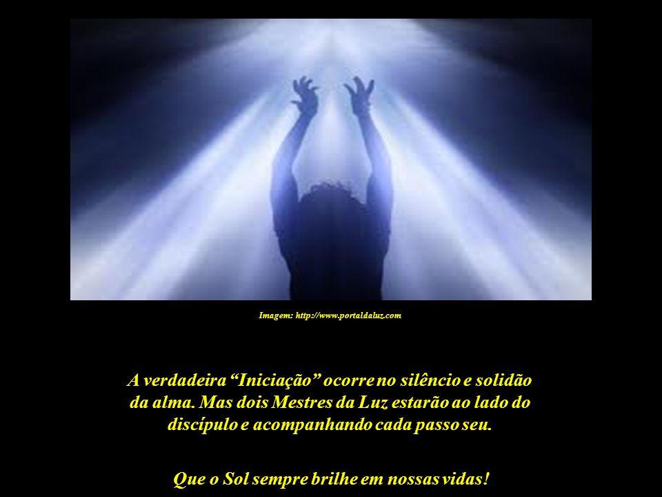 Que o Sol sempre brilhe em nossas vidas! Imagem: http://www.summitlighthouse.com.br - Seraphis Bey Ele sempre entrega um símbolo de Poder ao novo Inic