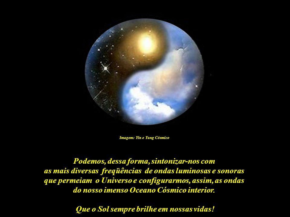 Que o Sol sempre brilhe em nossas vidas! Imagem: http://avivarconsciencia.blogspot.com E assim acessar-se, em maior ou menor grau, nossos códigos (int