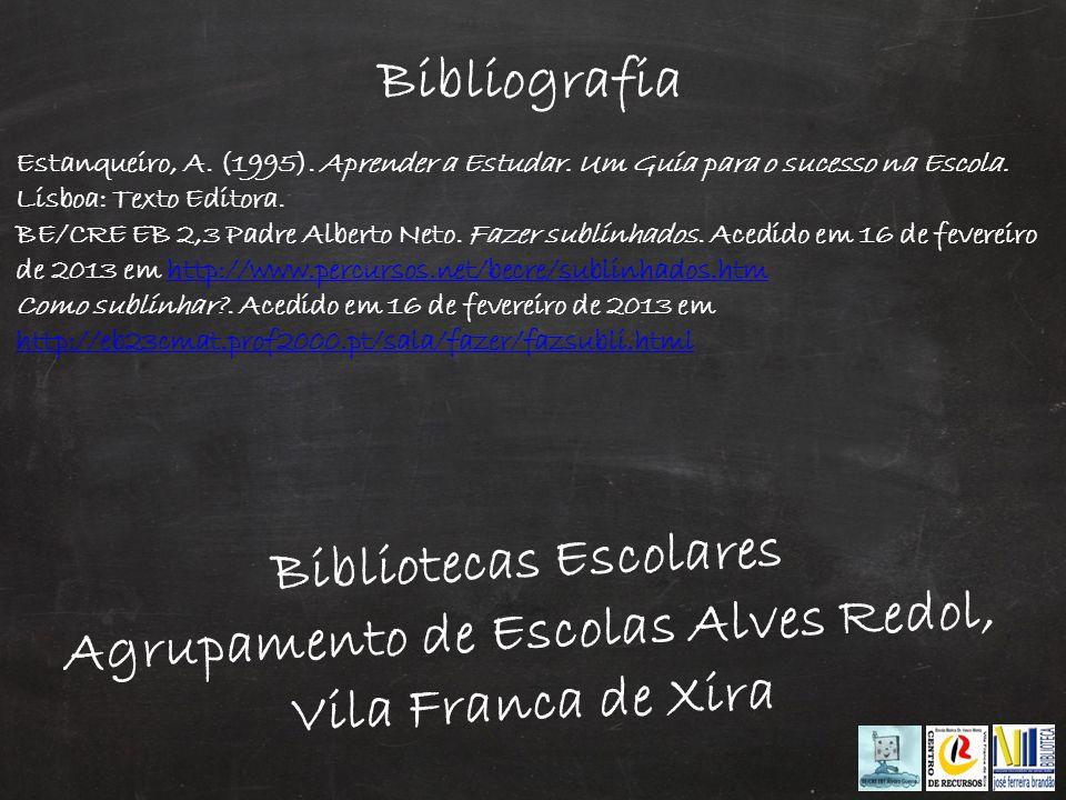 Estanqueiro, A. (1995). Aprender a Estudar. Um Guia para o sucesso na Escola. Lisboa: Texto Editora. BE/CRE EB 2,3 Padre Alberto Neto. Fazer sublinhad