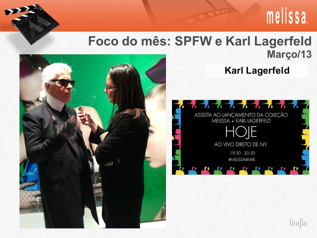 Karl Lagerfeld Foco do mês: SPFW e Karl Lagerfeld Março/13