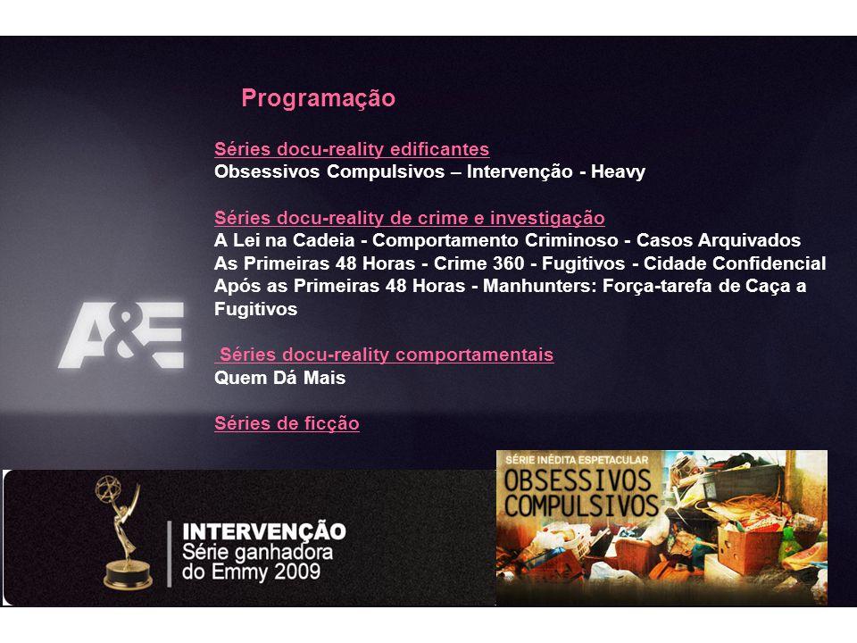 Séries docu-reality edificantes Obsessivos Compulsivos – Intervenção - Heavy Séries docu-reality de crime e investigação A Lei na Cadeia - Comportamen