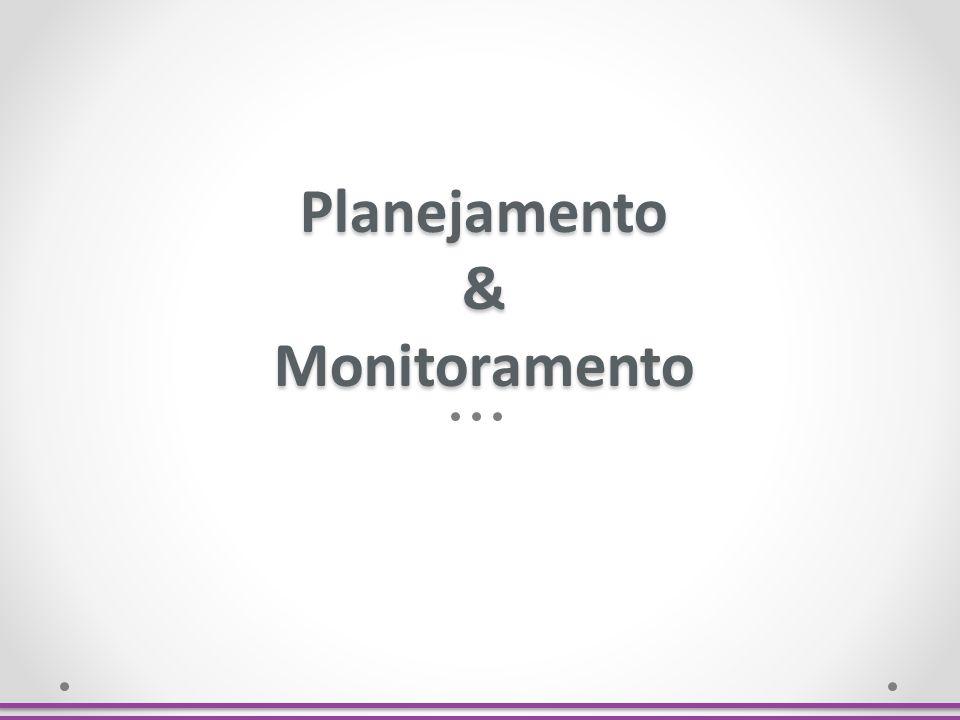 Planejamento & Monitoramento