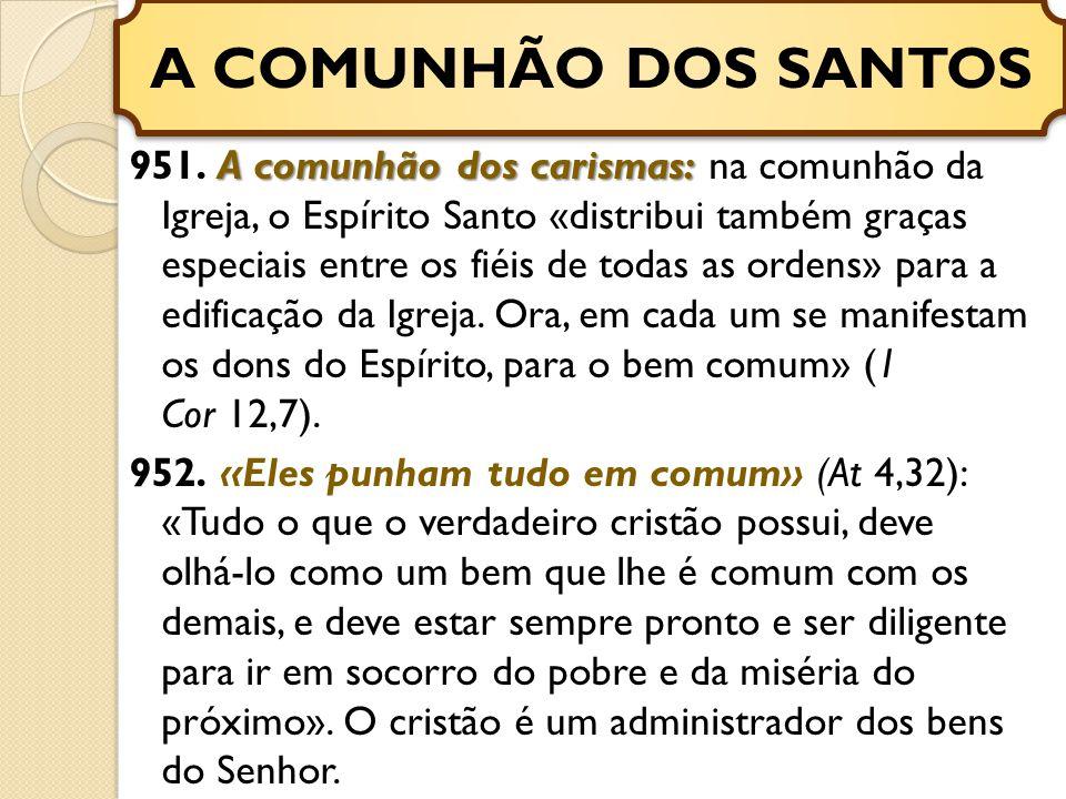 A comunhão dos carismas: 951.