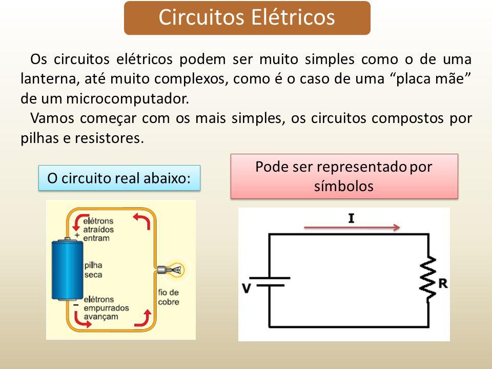 Os circuitos elétricos podem ser muito simples como o de uma lanterna, até muito complexos, como é o caso de uma placa mãe de um microcomputador. Vamo