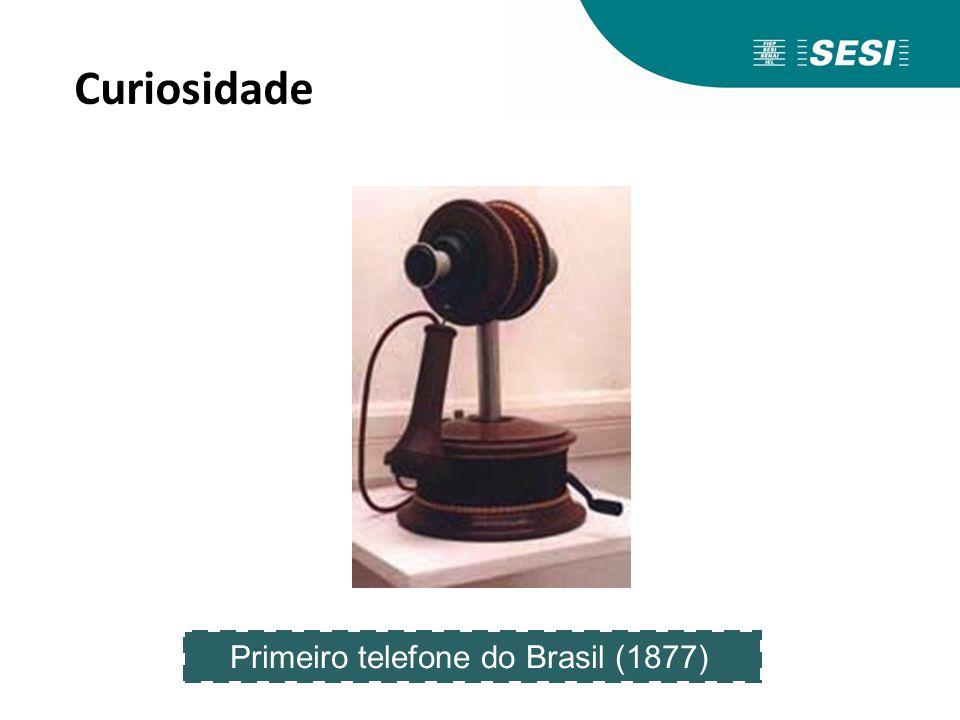 Curiosidade Primeiro telefone do Brasil (1877)