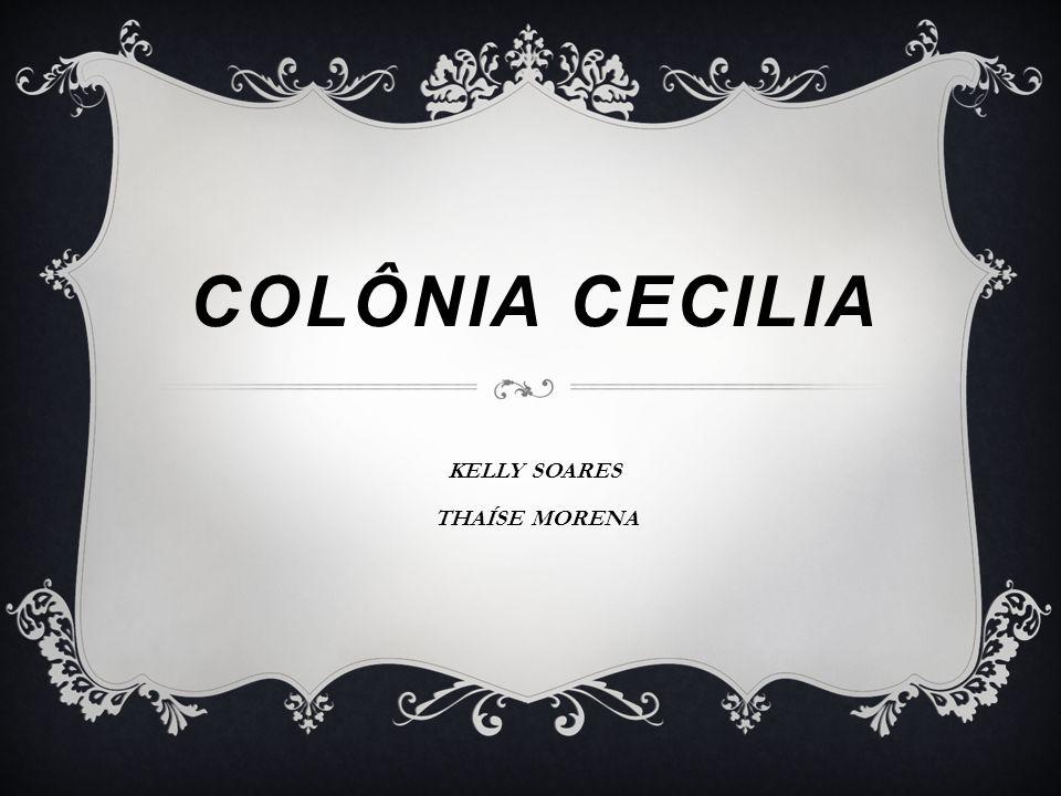 COLÔNIA CECILIA KELLY SOARES THAÍSE MORENA