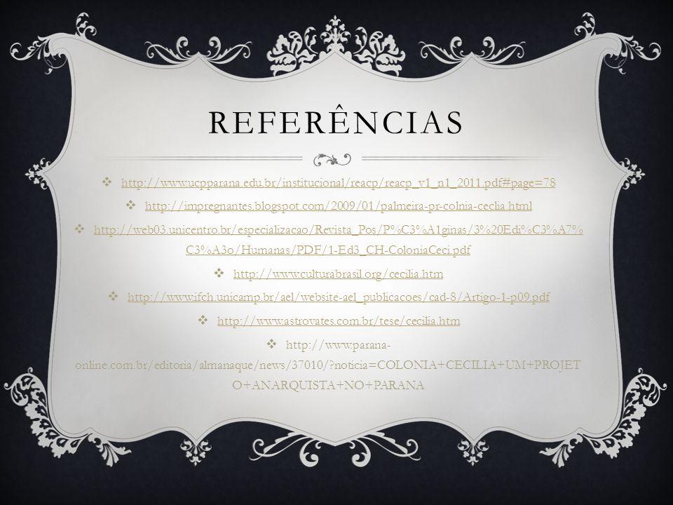 REFERÊNCIAS http://www.ucpparana.edu.br/institucional/reacp/reacp_v1_n1_2011.pdf#page=78 http://impregnantes.blogspot.com/2009/01/palmeira-pr-colnia-c