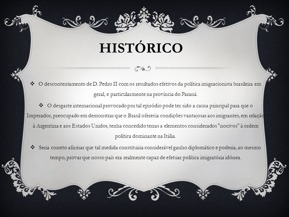 O descontentamento de D. Pedro II com os resultados efetivos da política imigracionista brasileira em geral, e particularmente na província do Paraná.