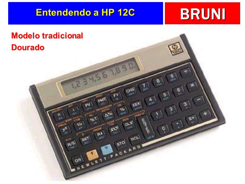 BRUNI Entendendo a HP 12C Modelo tradicional Dourado