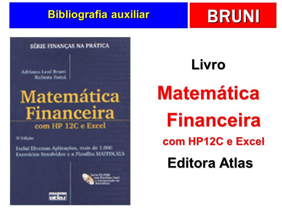 BRUNI Bibliografia auxiliar Livro Matemática Financeira com HP12C e Excel Editora Atlas Editora Atlas