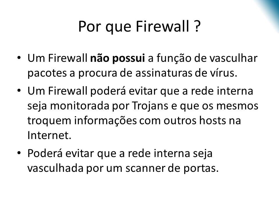 Salvando as regras criadas no Firewall Toda regra criada no Iptables fica gravada em memória RAM, sendo posteriormente apagada quando o sistema é ligado ou reiniciado.
