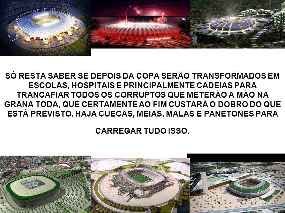 Estádio: Cidade da Copa, Recife Construção de estádio para 46.154 lugares, conj. habitacional, centro comercial e hotel. Valor: R$ 1,6 bilhão
