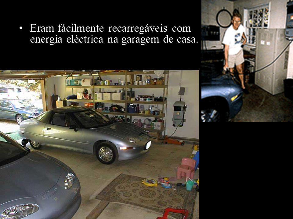 Eram fácilmente recarregáveis com energia eléctrica na garagem de casa.
