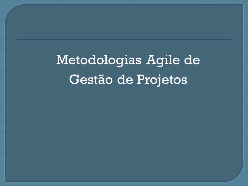 Metodologias Agile de Gestão de Projetos