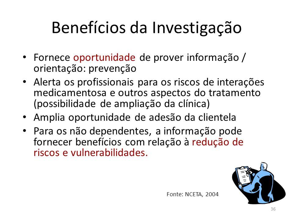 36 Benefícios da Investigação Fornece oportunidade de prover informação / orientação: prevenção Alerta os profissionais para os riscos de interações m
