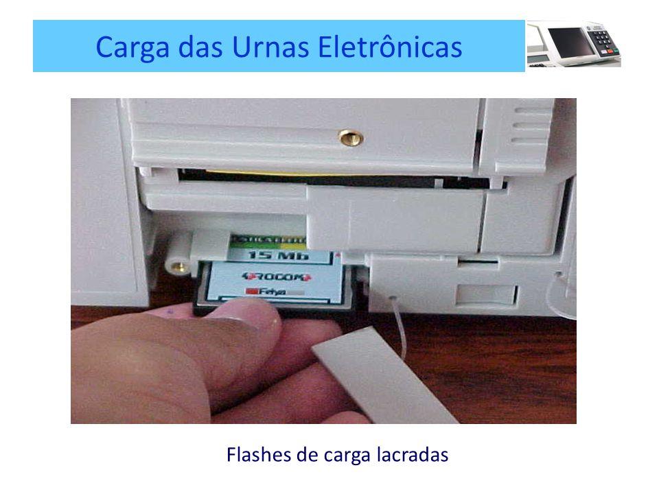 Carga das Urnas Eletrônicas Flashes de carga lacradas