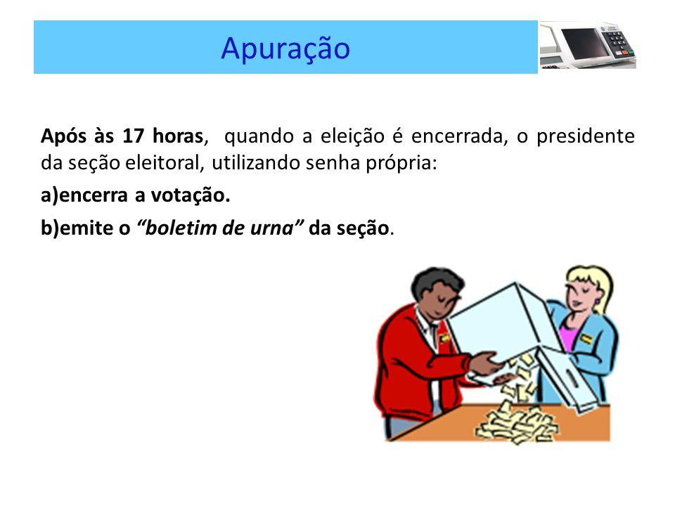 Apuração Após às 17 horas, quando a eleição é encerrada, o presidente da seção eleitoral, utilizando senha própria: a)encerra a votação.
