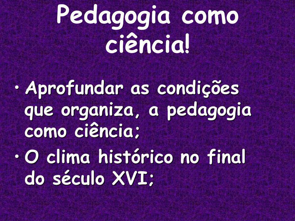 Pedagogia como ciência.