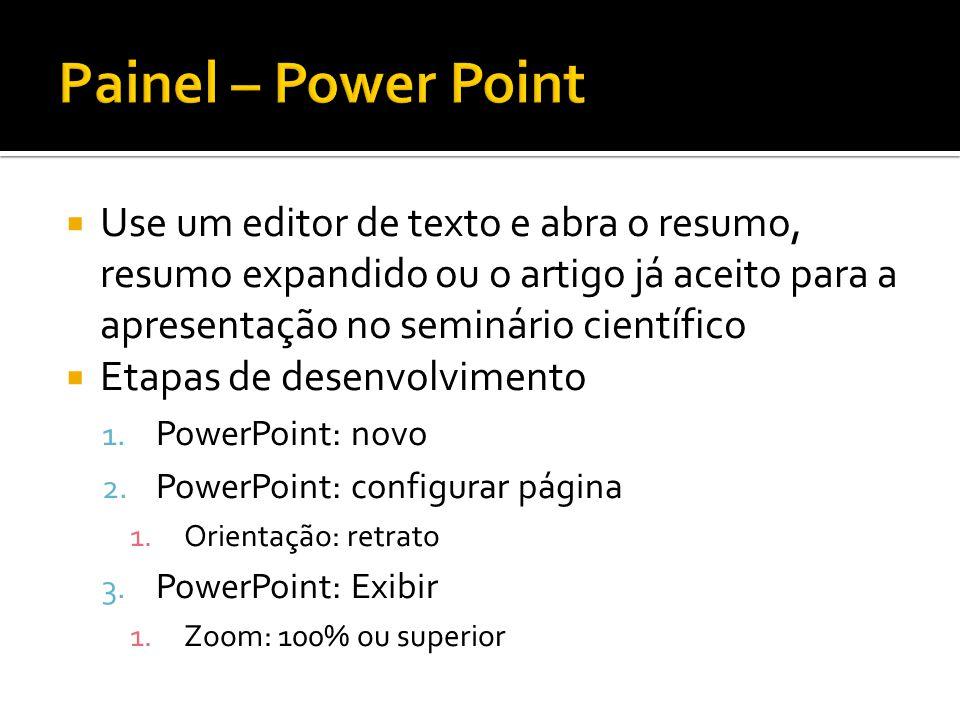 Use um editor de texto e abra o resumo, resumo expandido ou o artigo já aceito para a apresentação no seminário científico Etapas de desenvolvimento 1