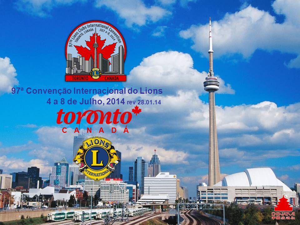 CANADÁ 4 a 8 de Julho, 2014 rev 28.01.14 97ª Convenção Internacional do Lions