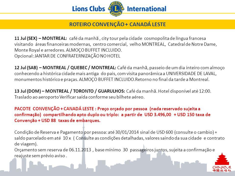SERVIÇOS INCLUÍDOS: - passagem aérea (classe econômica): Guarulhos/ Toronto /// Montreal / Guarulhos (solicite cotação adicional saído da sua cidade ); *** TORONTO– traslados, 5 noites de hotel 4* da Convenção, sem café da manhã *** OTTAWA - traslados em excursão grupo 1 diárias com cruzeiro Mil Ilhas, city tour, e hotel CAT 4* com café *** MONTREAL – traslado a hotel, com ônibus, guia, 3 noites de hotel 4* com café e city tour em português ou espanhol, tour de um dia inteiro a QUEBEC, traslado ao aeroporto para retono ao Brasil.