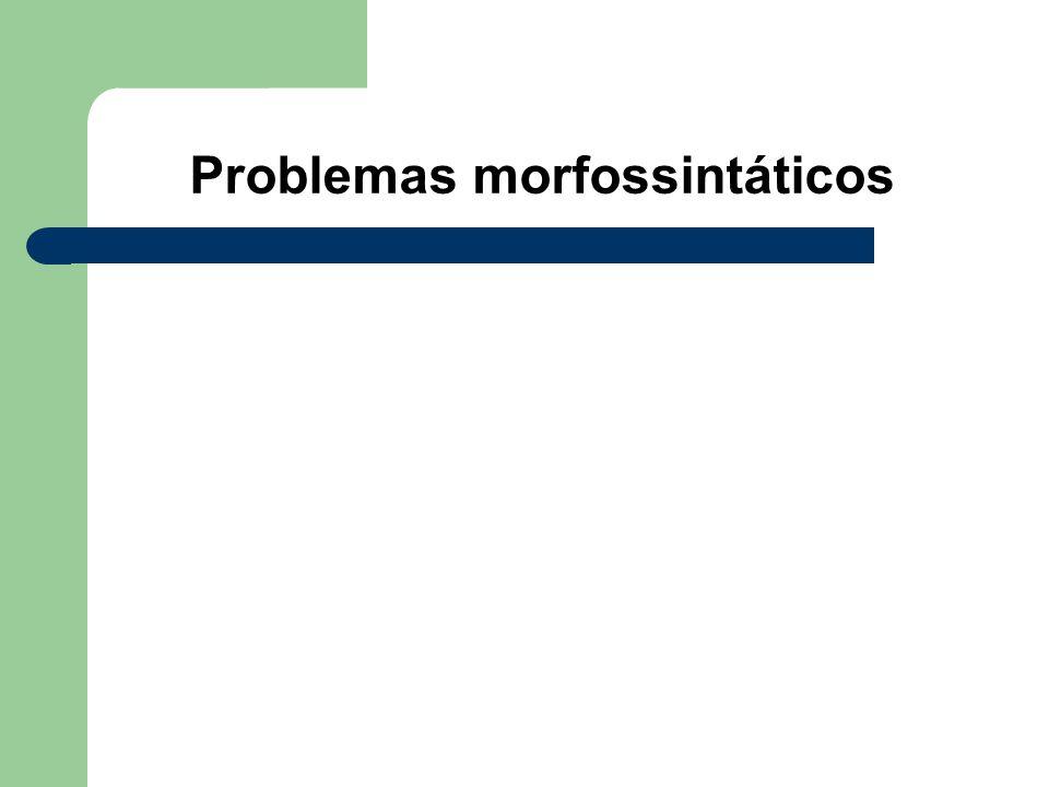 Problemas morfossintáticos