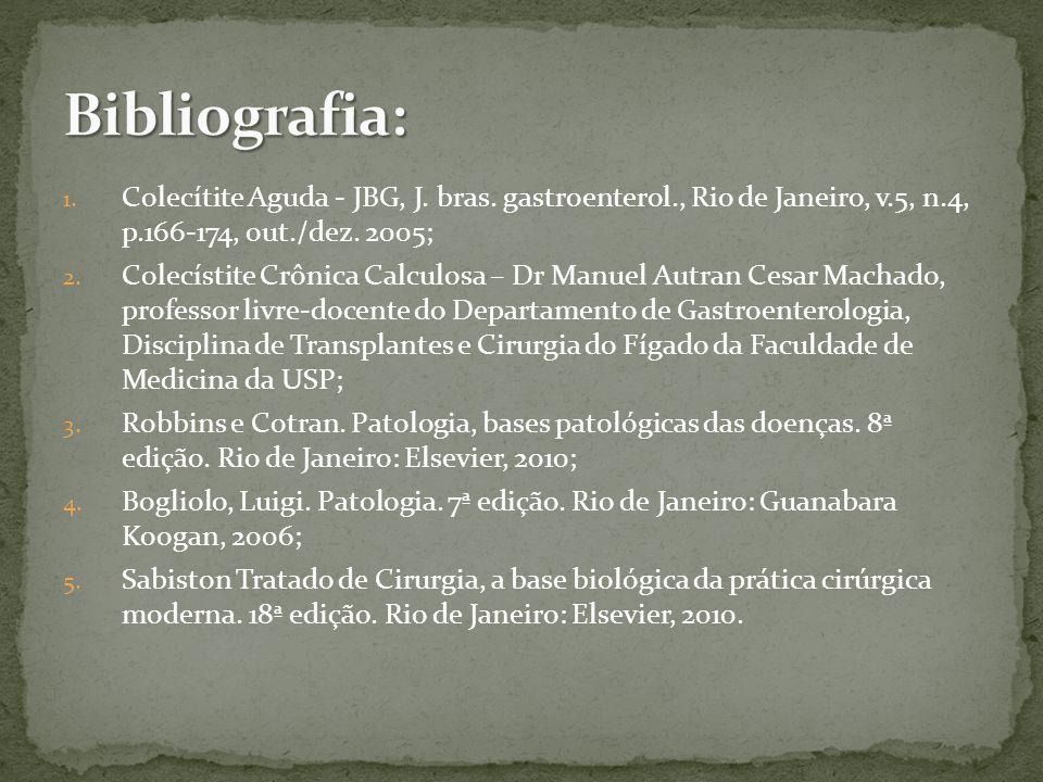 1.Colecítite Aguda - JBG, J. bras. gastroenterol., Rio de Janeiro, v.5, n.4, p.166-174, out./dez.