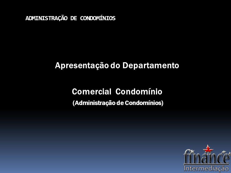 ADMINISTRAÇÃO DE CONDOMÍNIOS A Finance Consultoria e Intermediação de negócios é uma empresa especializada na intermediação de oportunidades voltadas para o setor imobiliário.