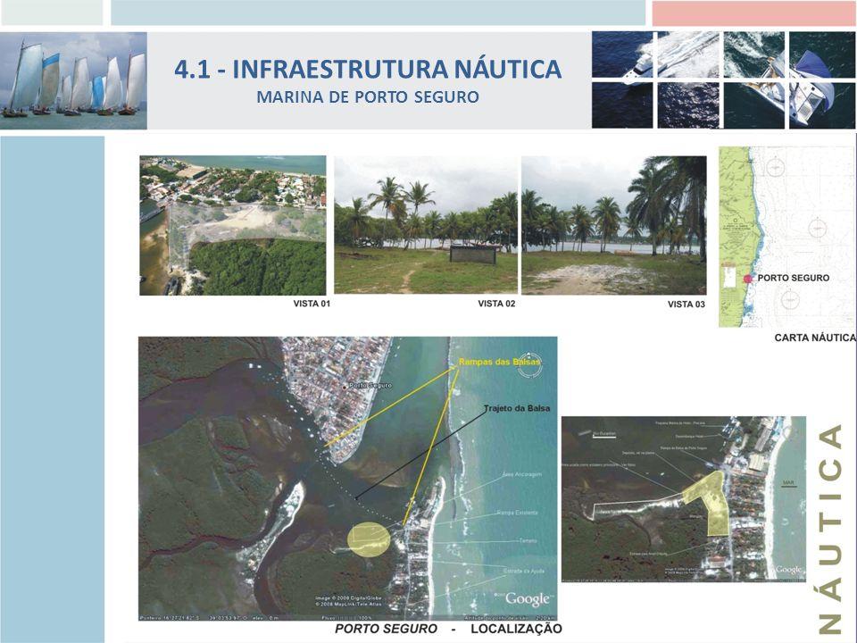 4.1 - INFRAESTRUTURA NÁUTICA MARINA DE PORTO SEGURO