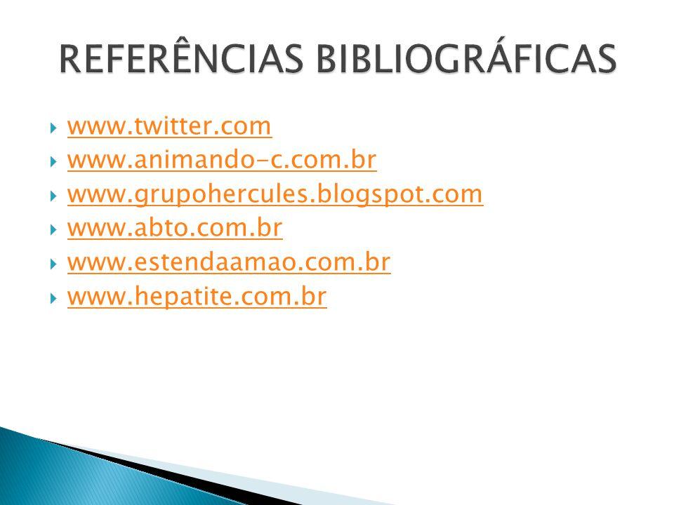 www.twitter.com www.animando-c.com.br www.grupohercules.blogspot.com www.abto.com.br www.estendaamao.com.br www.hepatite.com.br