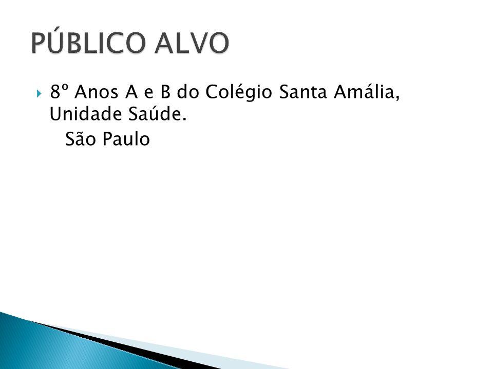 8º Anos A e B do Colégio Santa Amália, Unidade Saúde. São Paulo