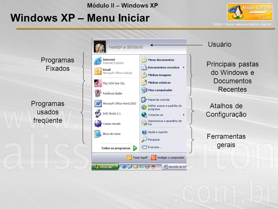 Programas Fixados Usuário Programas usados freqüente Principais pastas do Windows e Documentos Recentes Atalhos de Configuração Ferramentas gerais Win
