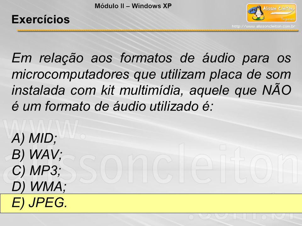 Em relação aos formatos de áudio para os microcomputadores que utilizam placa de som instalada com kit multimídia, aquele que NÃO é um formato de áudi