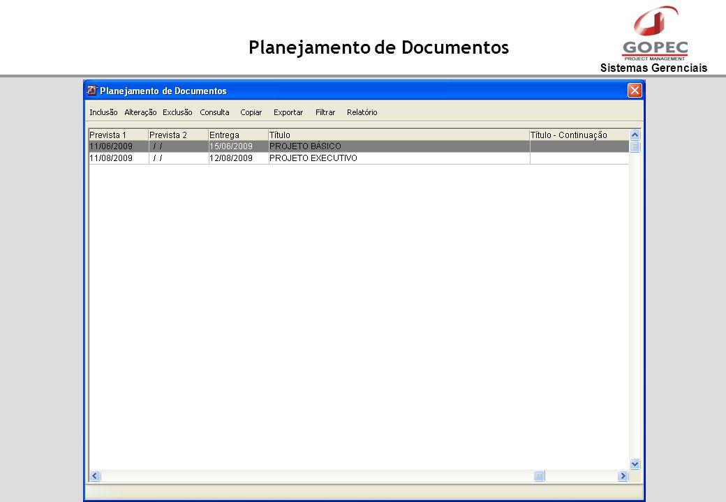 Sistemas Gerenciais Planejamento de Documentos