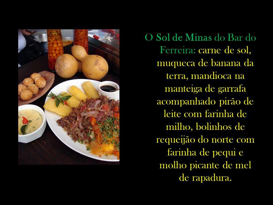O Sol de Minas do Bar do Ferreira: carne de sol, muqueca de banana da terra, mandioca na manteiga de garrafa acompanhado pirão de leite com farinha de