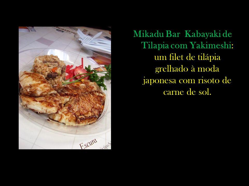 Mikadu Bar Kabayaki de Tilapia com Yakimeshi: um filet de tilápia grelhado à moda japonesa com risoto de carne de sol.