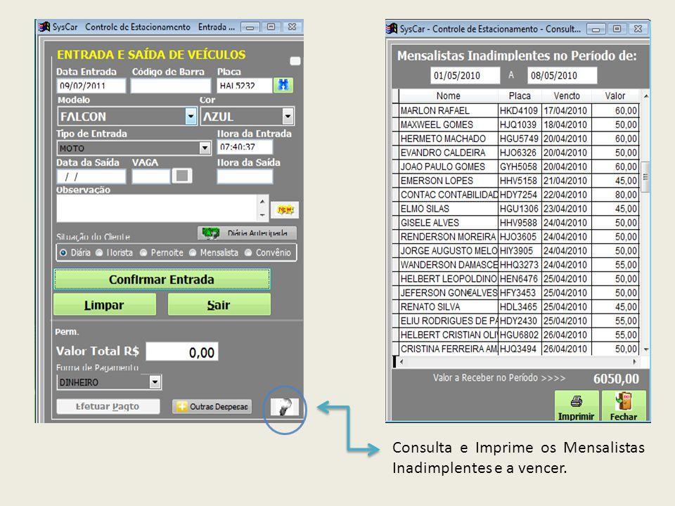 Comprovante de pagamento de Mensalista/Conveniado e relação de Inadimplentes em impressora Matricial