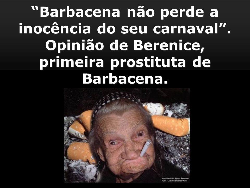 Barbacena não perde a inocência do seu carnaval.