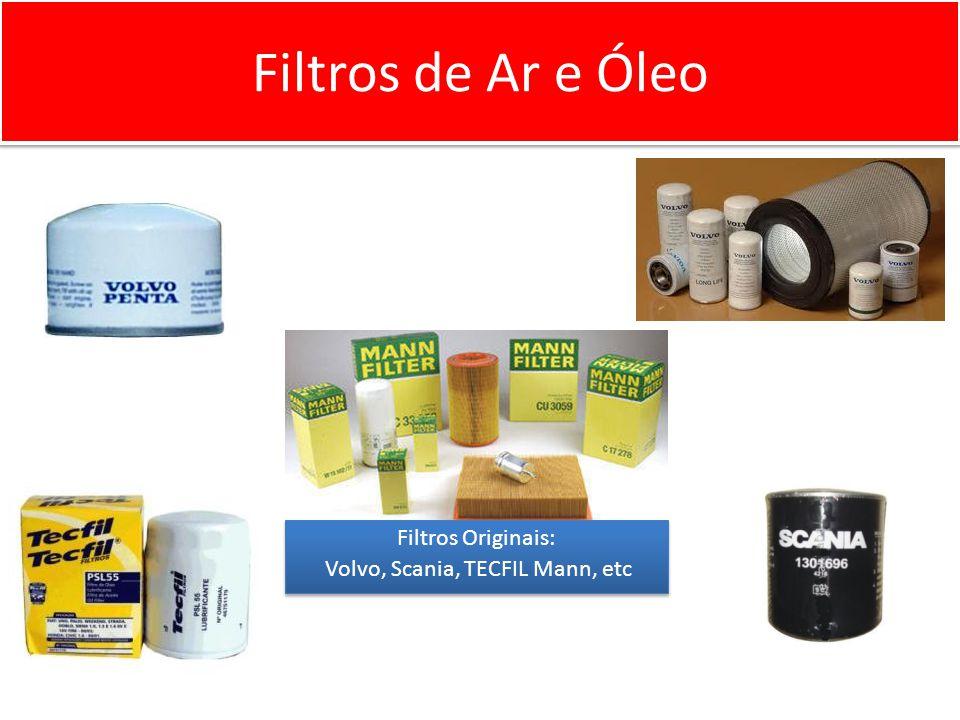 Filtros Originais: Volvo, Scania, TECFIL Mann, etc Filtros Originais: Volvo, Scania, TECFIL Mann, etc Filtros de Ar e Óleo