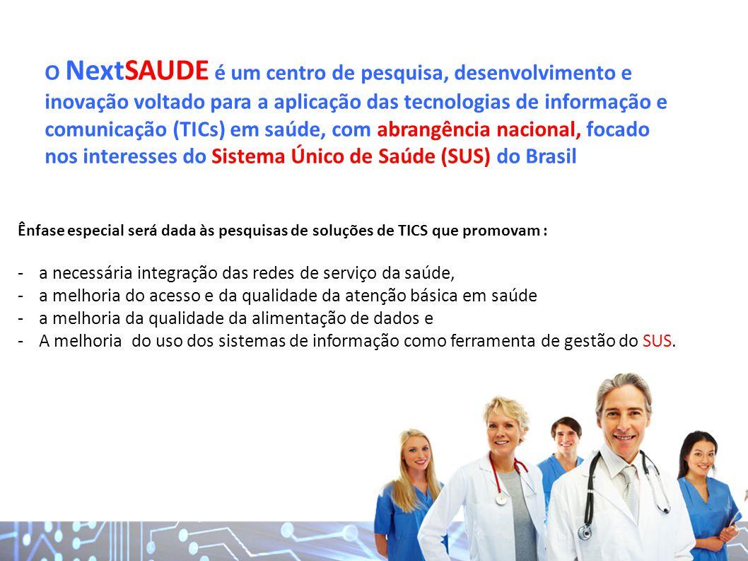 O NextSAUDE é um centro de pesquisa, desenvolvimento e inovação voltado para a aplicação das tecnologias de informação e comunicação (TICs) em saúde,