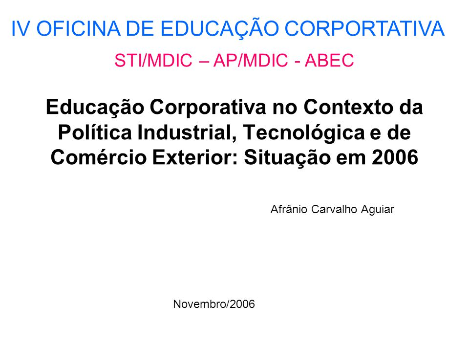 DADOS DESCRITIVOS DA PESQUISA 2006 -ABRIL/MAIO -80 ORGANIZ.