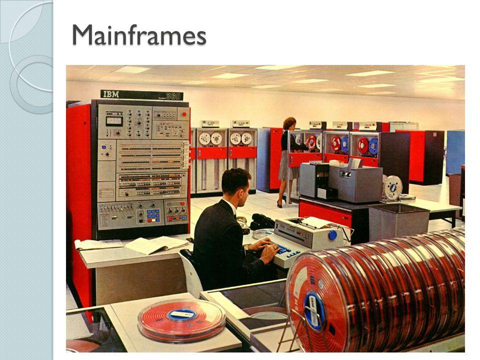 Mainframes