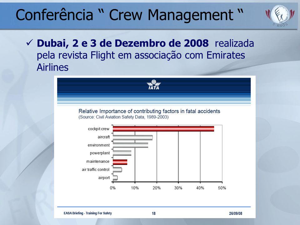 Conferência Crew Management Dubai, 2 e 3 de Dezembro de 2008 realizada pela revista Flight em associação com Emirates Airlines