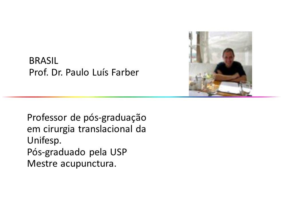 Professor de pós-graduação em cirurgia translacional da Unifesp. Pós-graduado pela USP Mestre acupunctura. BRASIL Prof. Dr. Paulo Luís Farber
