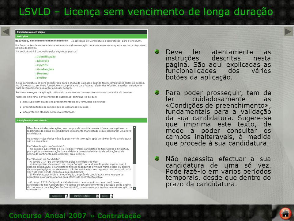 LSVLD – Licença sem vencimento de longa duração Deve ler atentamente as instruções descritas nesta página.