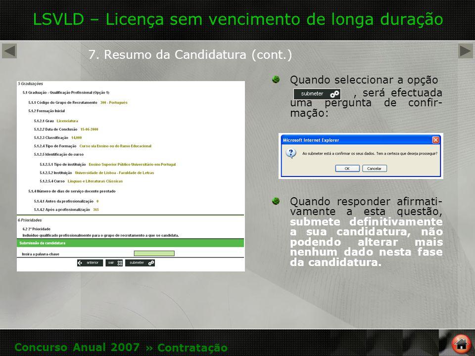 LSVLD – Licença sem vencimento de longa duração 7.