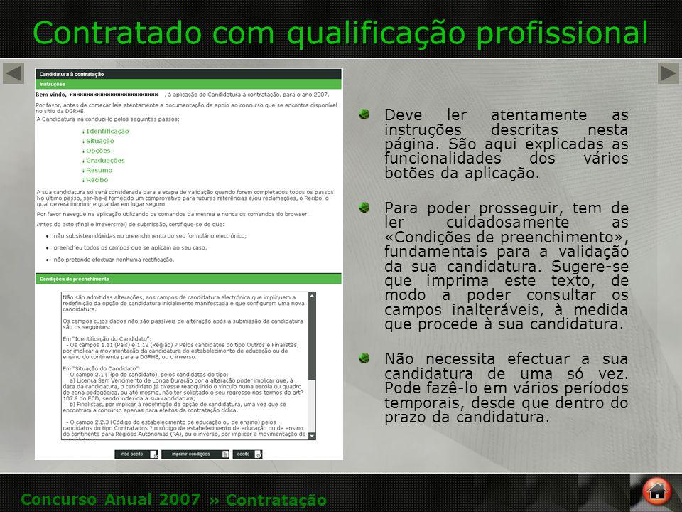 Contratado com qualificação profissional Deve ler atentamente as instruções descritas nesta página.