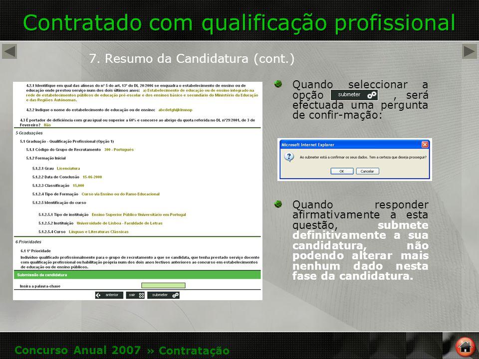 Contratado com qualificação profissional 7.