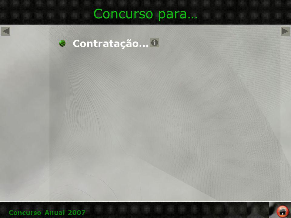 Concurso para… Contratação… Concurso Anual 2007